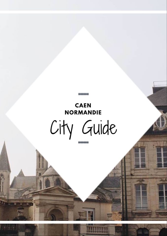 caen city guide normandie